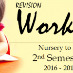 Revision Worksheets Class Nursery to IV, 2nd Semester 2016-2017