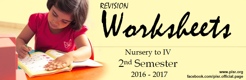 Revision Worksheets Class Nursery To Iv 2nd Semester 2016 2017